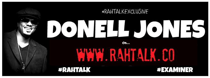 Rahtalkexclusive Donell Jones Rahtalk