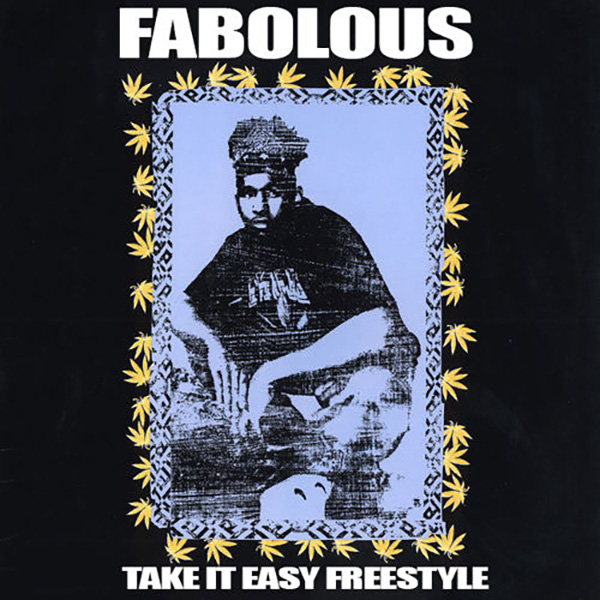 fabolous-take-it-easy